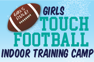 Wolverines Youth Football Club Girls Touch Indoor Training Camp